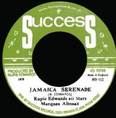 Rupie Edwards All Stars - Jamaica Serenade / J.S. Part Two (Success / Horus Music) 7""
